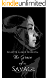 The Grace of a Savage (The Family Grace Book 1)