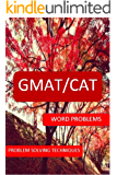 GMAT/CAT: WORD PROBLEMS (English Edition)