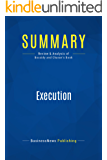 Summary: Execution: Review and Analysis of Bossidy and Charan's Book