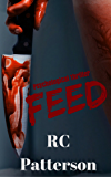 "Psychological Thriller: ""Feed"""
