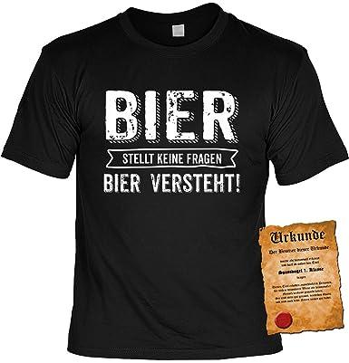 Trink-Spaß/Fun-Shirt inkl. Spaß-Urkunde/lustige Sprüche: Bier stellt keine  Fragen Bier versteht! tolle Geschenkidee: Amazon.de: Bekleidung