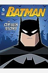 Batman: An Origin Story (DC Super Heroes Origins) Kindle Edition