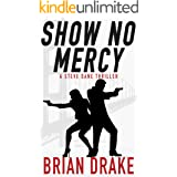 Show No Mercy: A Steve Dane Thriller