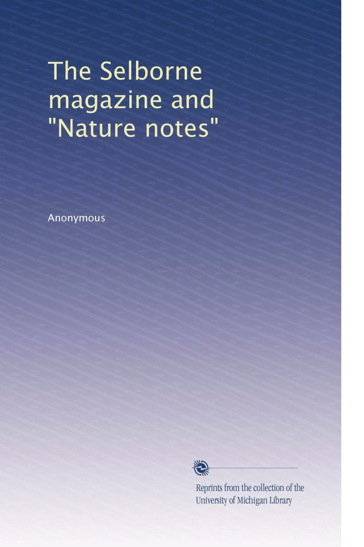 "The Selborne magazine and ""Nature notes"" (Volume 5) ebook"