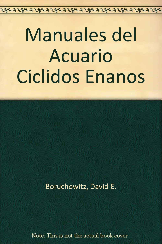 Ciclidos enanos / Dwarf Cichlids (Manuales Del Acuario) (Spanish Edition) (Spanish) Paperback – June 30, 1999