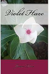 Violet Haze Kindle Edition