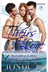 Theirs To Love (Doms of Crave County) (Volume 1) Paperback