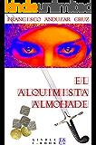 El alquimista Almohade