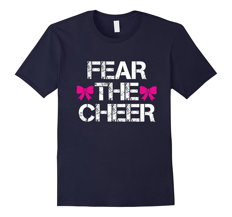 Cheerleader T Shirt Fear The Cheer Cheerleading T Shirt-CL