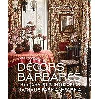 Décors Barbares: The Enchanting Interiors of Nathalie Farman-Farma