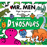 Mr. Men Adventure with Dinosaurs (Mr. Men and Little Miss Adventures)