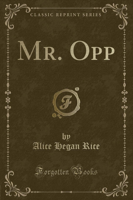 Read Online Mr. Opp (Classic Reprint) PDF