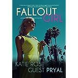 Fallout Girl: A Romantic Women's Fiction Novel (Hollywood Lights Series Book 5)