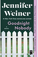 Goodnight Nobody: A Novel Kindle Edition