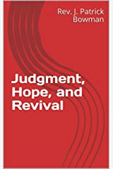 Judgment, Hope, and Revival Kindle Edition