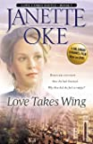 Love Takes Wing (Love Comes Softly Series #7) (Volume 7)