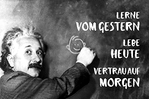Cartel de Metal con Texto Einstein Lerne Vom Gestern leb ...