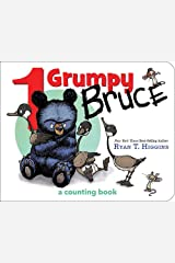 1 Grumpy Bruce (A Mother Bruce Book): A Counting Board Book (Mother Bruce Series) Board book