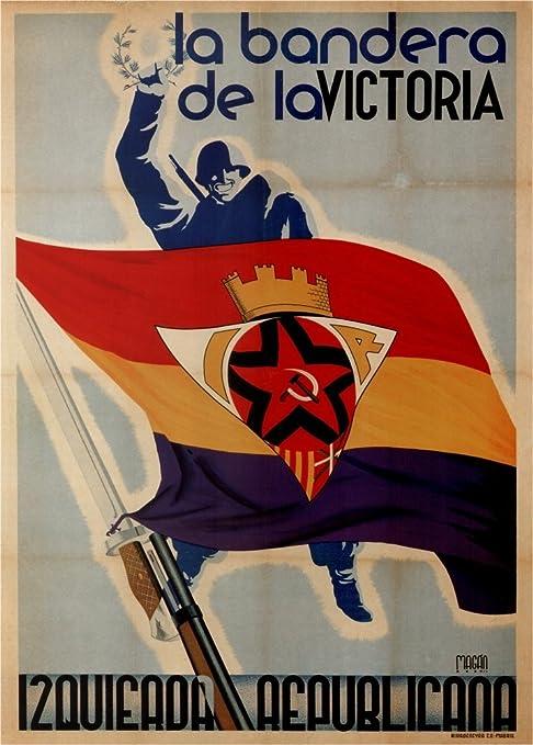 Guerra Civil Española Propaganda 1936-1939, Republicana La Bandera ...