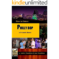 Philly Bop: A 6 Count Dance (How to Dance) (Volume 1) book cover