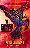 A Savage Breed (Splatter Western)