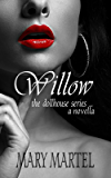 Willow (The Dollhouse Series Book 6)