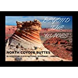 "Beyond The ""Waves"" North Coyote Buttes in Vermilion Cliffs National Monument Arizona"