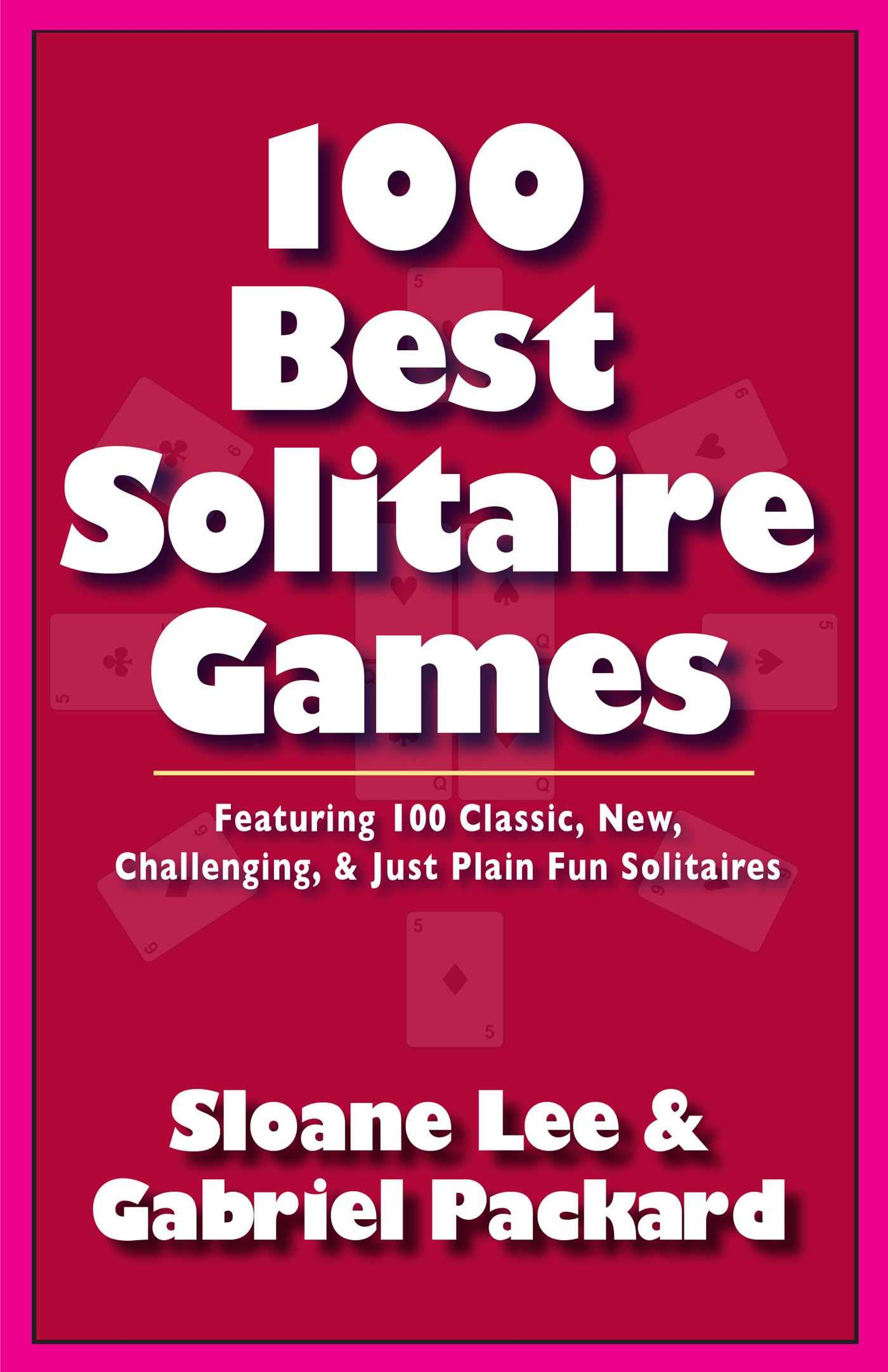 The 100 Best Solitaire Games