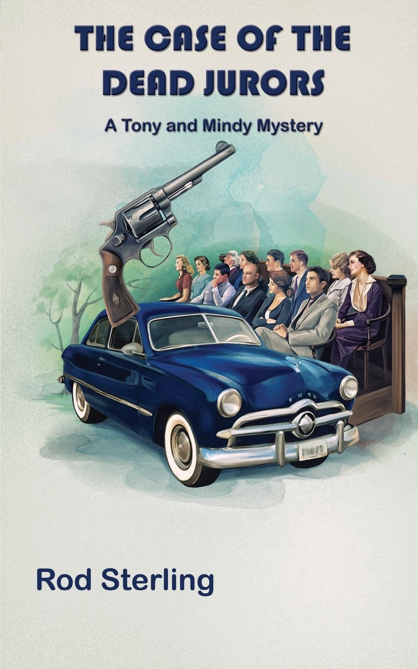 Read Online The Case of the Dead Jurors (Tony and Mindy Mystery) ebook