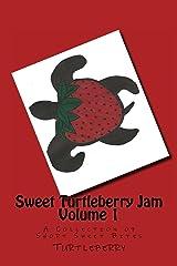 Sweet Turtleberry Jam ~ Vol. 1 Kindle Edition