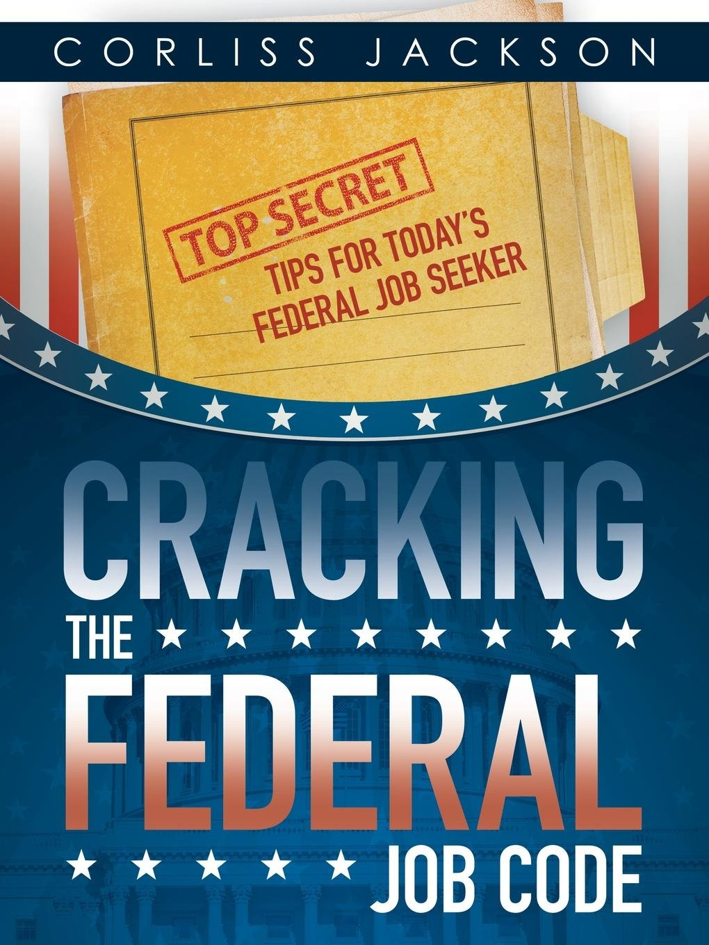Cracking The Federal Job Code Corliss Jackson 9781491786987