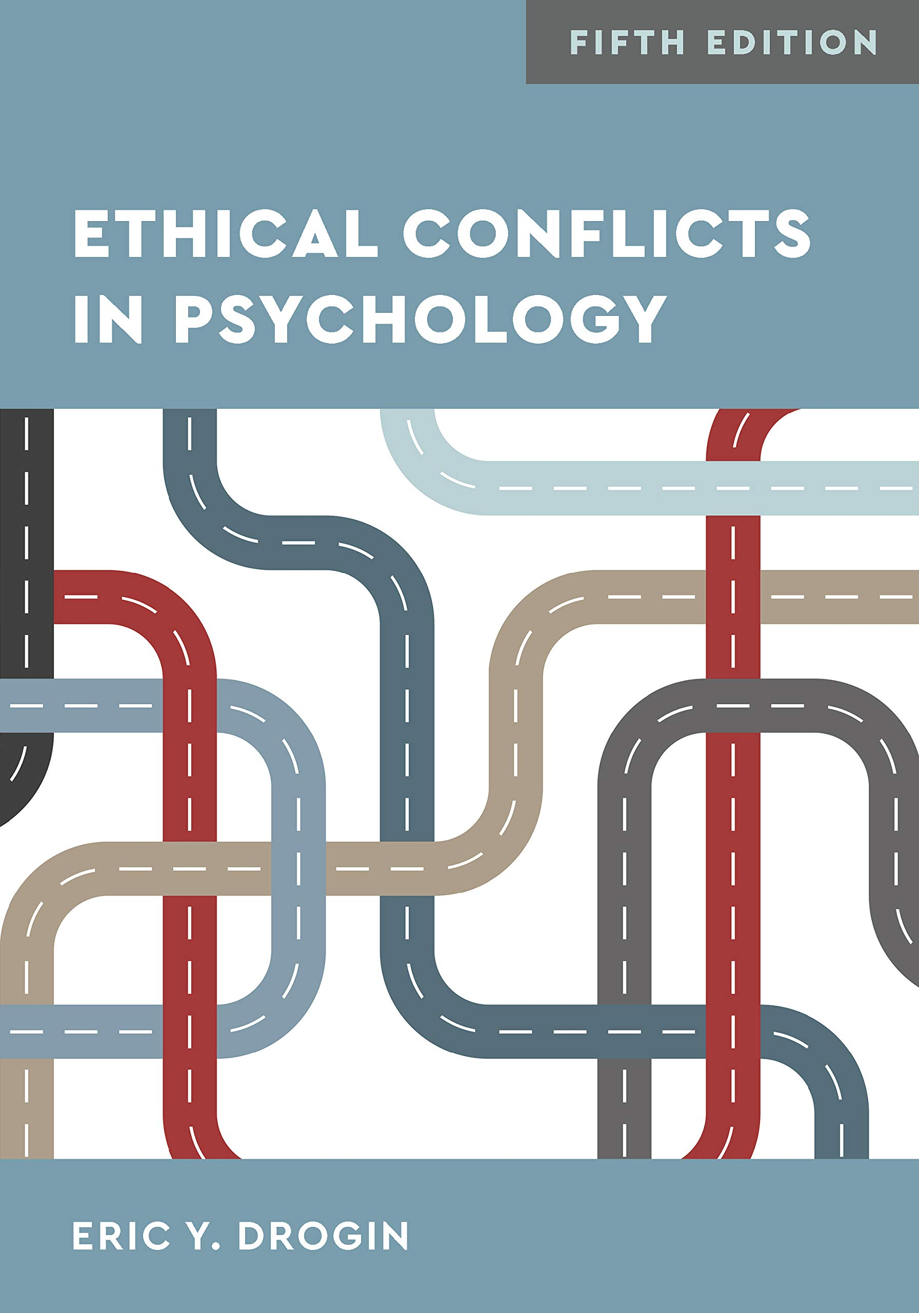 Ethical Conflicts in Psychology by American Psychological Association