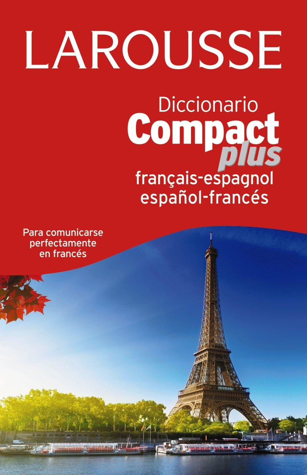 Compact Plus Español-Francés-Francés-Español Larousse - Lengua Francesa - Diccionarios Generales: Amazon.es: Larousse Editorial: Libros