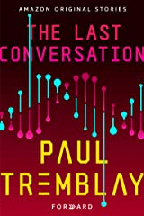 The Last Conversation (Forward collection) Kindle Edition