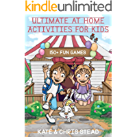 Ultimate At Home Activities For Kids: 150 ways to keep children busy: An essential guide for parents