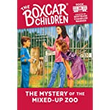 The Mystery of the Mixed-up Zoo (The Boxcar Children, No. 26)