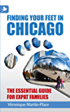 Finding Your Feet in Chicago – The Essential Guide for Expat Families