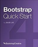 Bootstrap 4 Quick Start: Responsive Web Design and Development Basics for Beginners (Bootstrap 4 Tutorial Book 1)