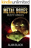 Metal Boxes - Rusty Hinges (English Edition)
