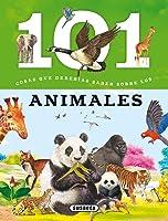 Los Animales (101 Cosas Que Deberías Saber