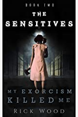 My Exorcism Killed Me (The Sensitives Book 2) Kindle Edition