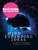 Mind-Expanding Ideas: The most incredible concepts in science (New Scientist: The Collection Book 3) (English Edition)