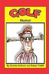 Golf Humor (Sports Humor) (Volume 1) Paperback