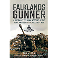 Falklands Gunner: A Day-by-Day Personal Account of the Royal Artillery in the Falklands War