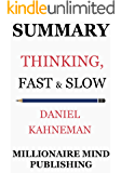 Summary: Thinking, Fast and Slow by Daniel Kahneman | Key Ideas in 1 Hour or Less