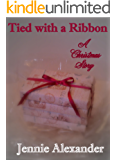 Tied with a Ribbon: A Christmas Story