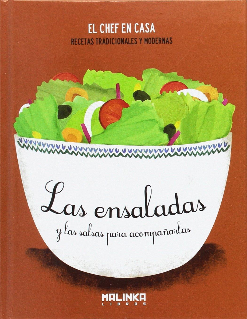 Las Ensaladas Y Las Salsas Para Acompañarlas. El Chef En Casa: Amazon.es: Marisa Trigo: Libros