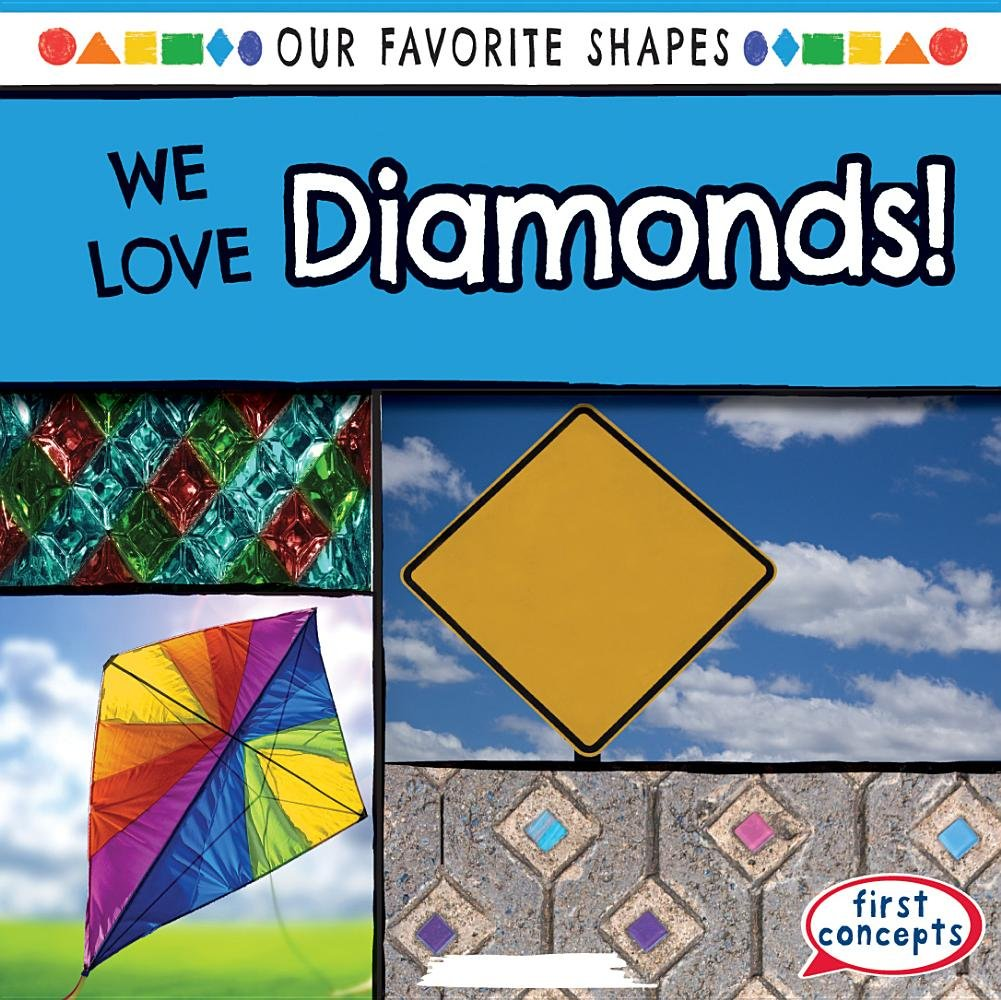 We Love Diamonds! (Our Favorite Shapes)