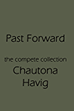 Past Forward: The Complete Collection