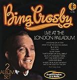 Bing Crosby Live At the London Palladium